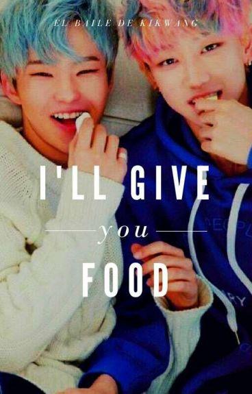 I'll give you food  ⇝h8shi
