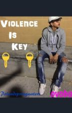 Violence is Key by ovoboo