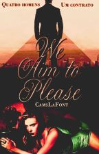 We Aim To Please by CamsLaFont