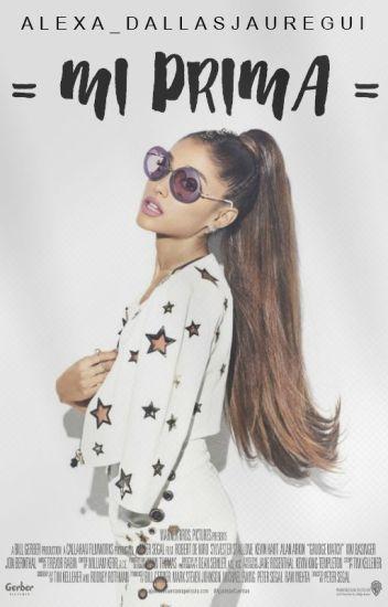 Mi Prima → Ariana Grande |PAUSADA|