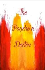 The Psycho's Doctor by Crexis1000