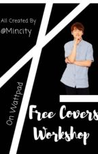 Free Covers Workshop (OPEN) by Mincity