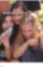 malya story!!! by myself223