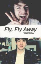 Fly fly away | RobertIDKxReader by dobbyvanity