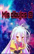 Mis dibujos :D by MagicUnicornOfPower