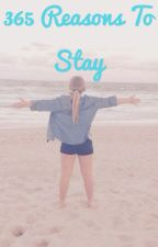 365 reasons to stay by smi0165