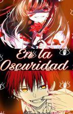 En La Oscuridad (Akabane Karma Y Tu) by Stan0013