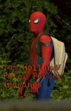 Tom Holland/Peter Parker imagines  by daelilly00