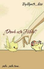 ¿Donde esta Hibird? by LilyWolf_b26