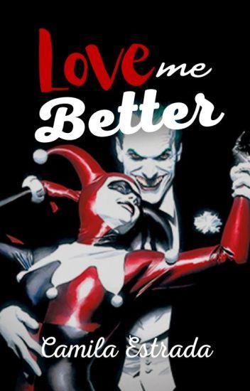 """Love me Better"" Jarley"