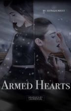 Armed Hearts (Camren) by extrajauregui