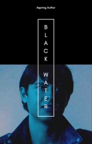 Black Water | Sweet Pea