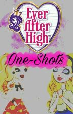 •◆EVER AFTER HIGH One-Shots◆• by Auro_Star123