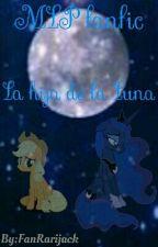 MLP fanfic La Hija de la Luna by FanRarijack