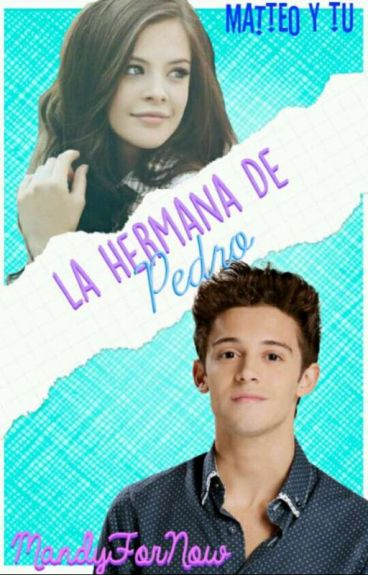 La hermana de Pedro - Matteo y tu (Soy Luna)