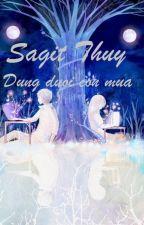 THIÊN YẾT-NHÂN MÃ_ĐỨNG DƯỚI CƠN MƯA by SagitThuy