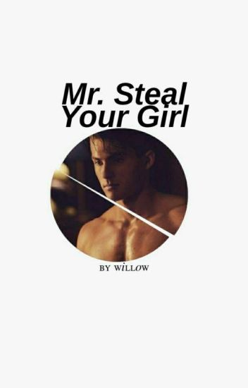 mr steal your girl   RAEKEN & MCCALL