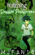 Watching Danny Phantom by Mjfan18