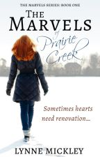 The Marvels of Prairie Creek ✔ Completed by PrairieCreek
