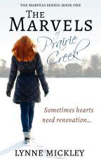 The Marvels of Prairie Creek ✔ Completed by PrairieCreek