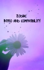 ZODIAC INTRODUCTION AND COMPATIBILITY by Wat_The_Shy