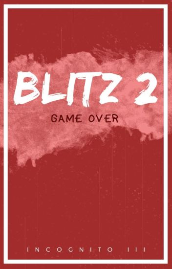 Blitz #2 - Game Over