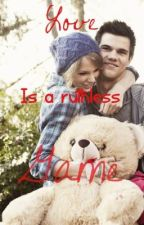 Love is a Ruthless Game (Taylor Squared) by hannahlea17