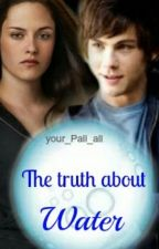 the truth about water. a percy jackson/twilight fanfic by Northern_Downpour338