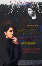 Hater ; MinJun  by CamiSaotome