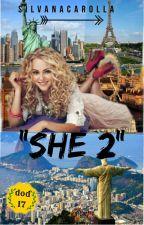 SHE 2 by SilvanaCarolla