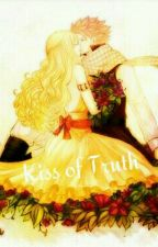 Kiss of Truth (Book 2 of the Kiss series) by NaLu_23457