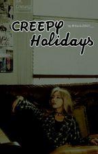 The Dream S2: Creepy Holidays by KentJ2807__