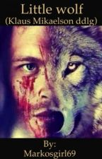 Little Wolf (Klaus Mikaelson Dd/lg) by Markosgirl69