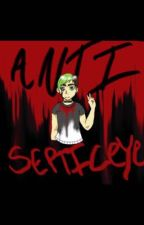AntiSepticeye x Reader by Anti-Tsunami