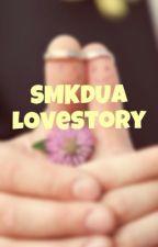 SMKDUA Lovestory by Ejelin