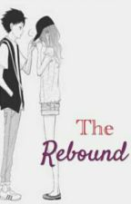 The Rebound (Completed) by GladysTapar