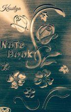 Kessilya Note Book by KessieLya