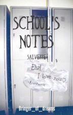 School Notes||Salveppe by Bringer_of_dreams