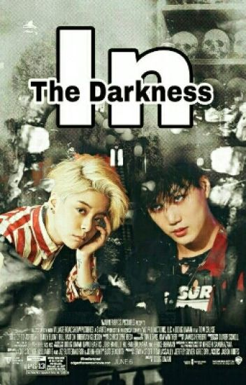 In The Darkness
