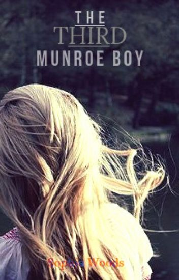 The Third Munroe Boy