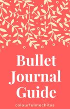 Bullet Journal Guide by colourfulmechitas