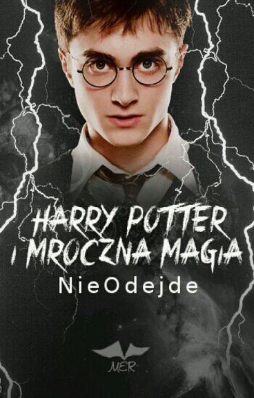 Harry Potter i Mroczna Magia