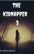 The Kidnapper 3 by mizzcutielexi