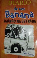 Diario De um Banana Caindo na estrada by Amgimaginarios