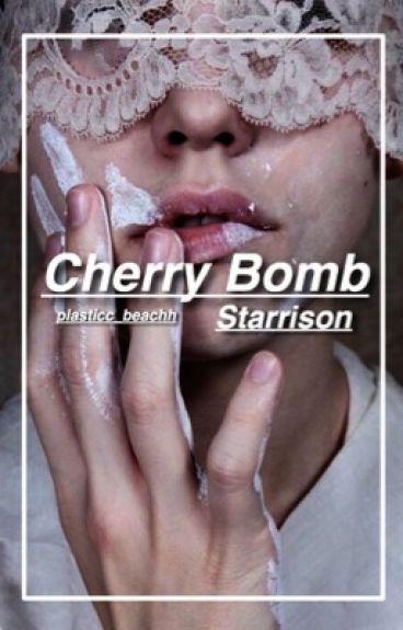 Cherry Bomb «Starrison»