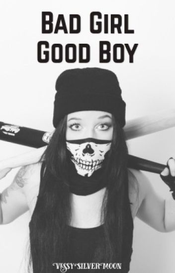 Bad Girl, Good Boy