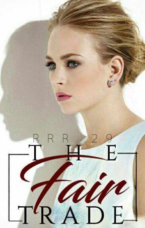 The Fair Trade by RRR_29