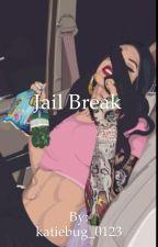 Jail break  by Katiebug_0123