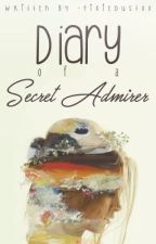 Diary Of A Secret Admirer (Coming Soon) by -pixiedustxx
