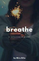 Breathe by mmillas